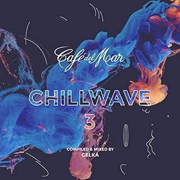 Café del Mar ChillWave 3 (Mixed)