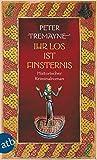 Ihr Los ist Finsternis: Historischer Kriminalroman (Schwester Fidelma ermittelt 29)