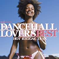 Dancehall Loves Best Special DJ Mix by Dancehall Loves Best Special DJ Mix (2008-01-01)
