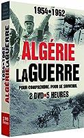 Algérie : la guerre, 1954-1962