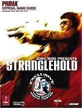 John Woo presents Stranglehold: Prima Official Game Guide (Prima Official Game Guides)