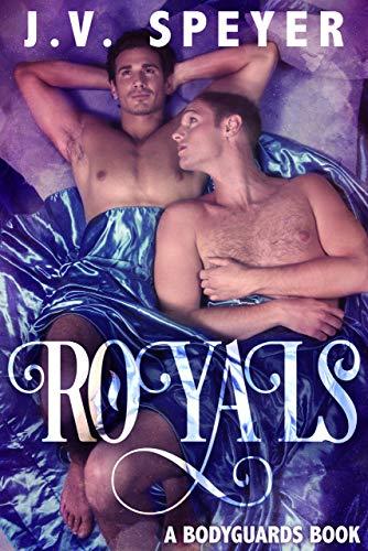 Royals: A Bodyguard Book (Bodyguards 2)