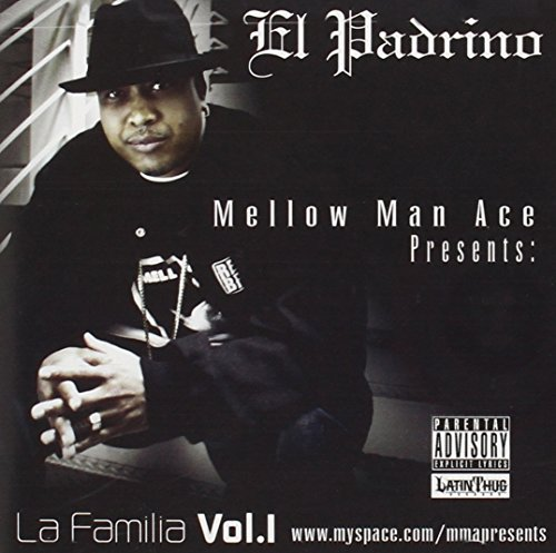 Mellow Man Ace Presents: La Familia 1