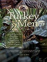 Turkey Men (Masters on the Hunt)