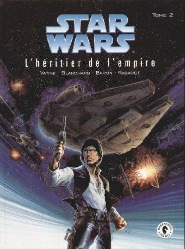 Star wars, l'heritier de l empire, tome 2