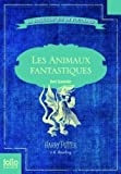 Les animaux fantastiques by Joanne K Rowling(2013-10-10) - Gallimard - 01/01/2013