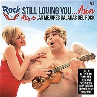 Rock Fm: Still Loving You Aún