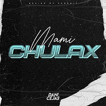 Mamichulax (Remix)