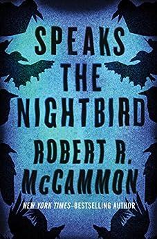 Speaks the Nightbird: A Novel (Matthew Corbett Book 1) by [Robert R. McCammon]