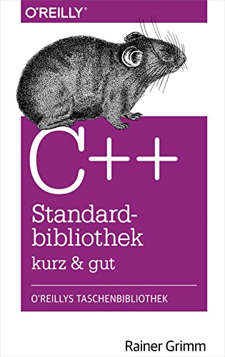 C++-Standardbibliothek - kurz & gut (O'Reillys Taschenbibliothek)