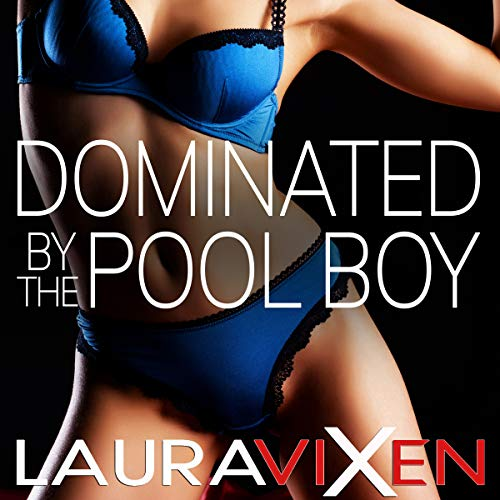 Dominated by the Pool Boy audiobook cover art