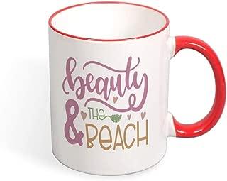 DKISEE Beauty And The Beach Color Coffee Mug Novelty 11oz Ceramic Mug Cup Birthday Christmas Anniversary Gag Gifts Idea - Red
