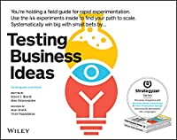 Testing Business Ideas: A Field Guide for Rapid Experimentation (Strategyzer)