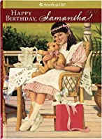 Happy Birthday, Samantha: A Springtime Story (American Girl Collection)