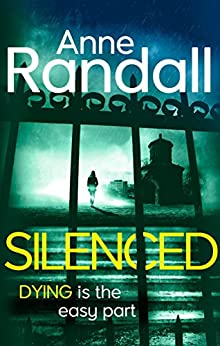 Silenced (Wheeler and Ross Book 2) by [Anne Randall]