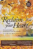 Reclaim Your Heart: Personal Insights on breaking free from life's shackles