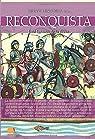 Breve historia de la Reconquista par De la Torre Rodríguez