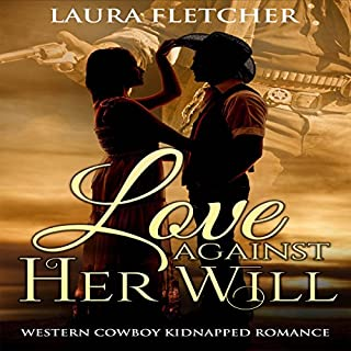 Love Against Her Will audiobook cover art