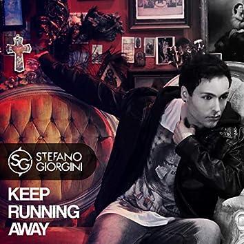 Keep Running Away