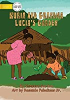 Kuria And Grandma Lucia's Garden