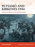 Petsamo and Kirkenes 1944: The Soviet offensive in the Northern Arctic (Campaign)