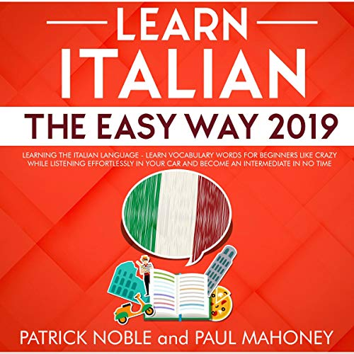 Learn Italian the Easy Way 2019 cover art