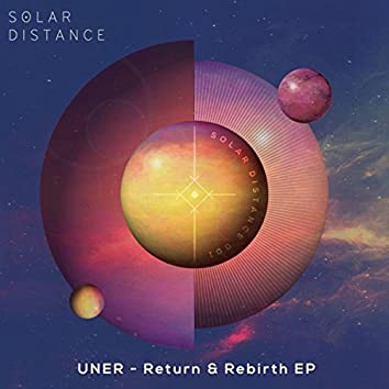 Return & Rebirth EP