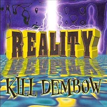 Reality Kill Dembow