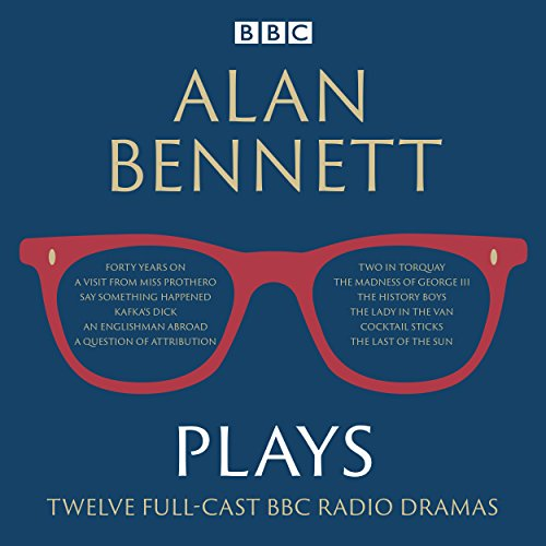 Alan Bennett: Plays audiobook cover art