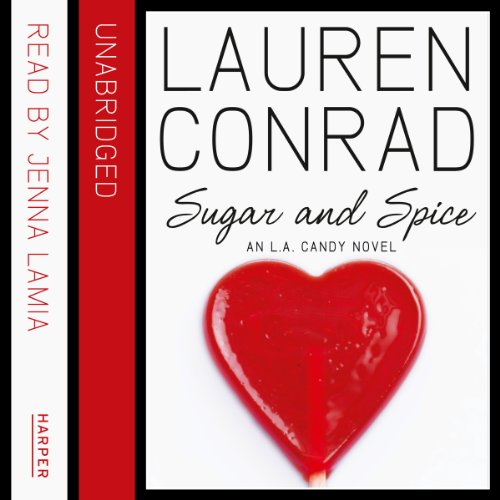 Sugar and Spice: An L.A. Candy Novel cover art