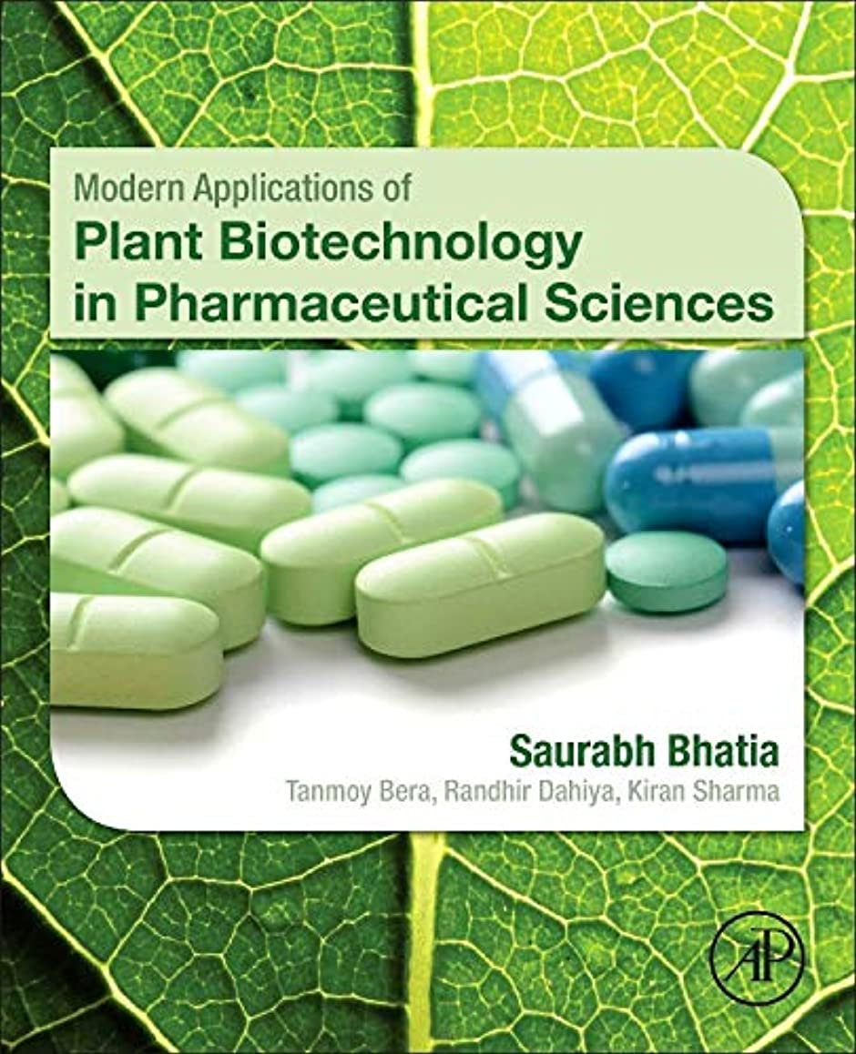 道メタン花火Modern Applications of Plant Biotechnology in Pharmaceutical Sciences