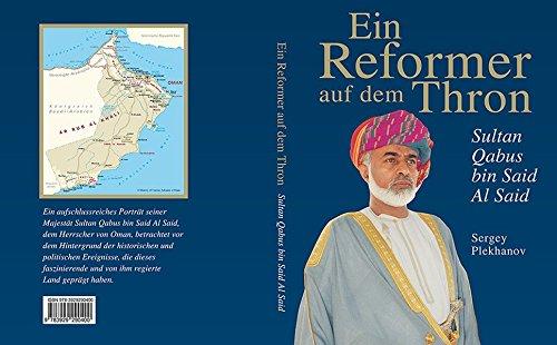 Ein Reformer auf dem Thron - Sultan Qabus bin Said Al Said