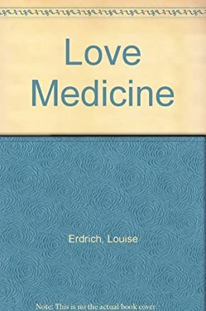 Love Medicine by ERDRICH, Louise (1984) Paperback