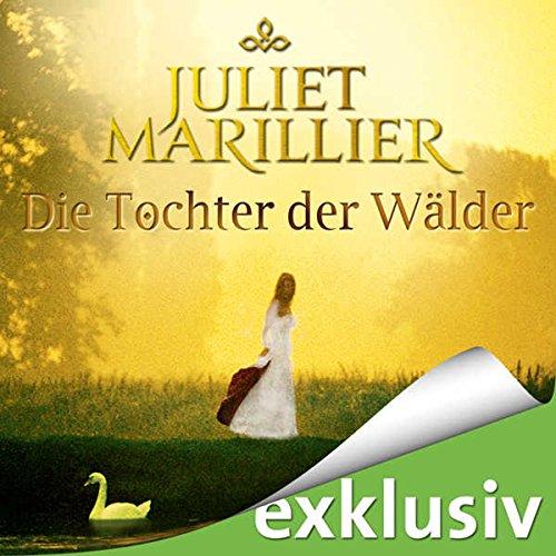 Die Tochter der Wälder (Sevenwaters 1) audiobook cover art