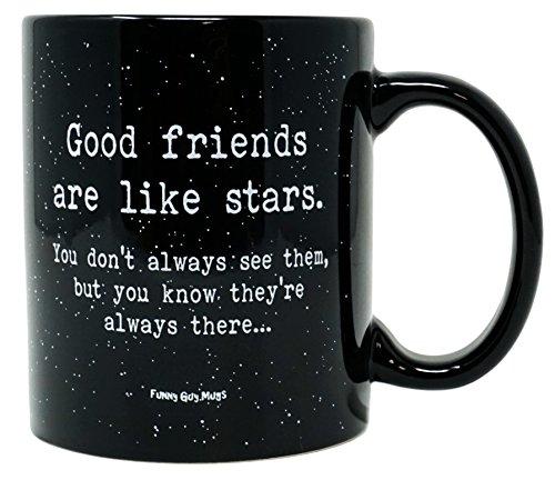 Funny Guy Mugs Good Friends Are Like Stars Ceramic Coffee Mug, Black, 11-Ounce