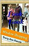 Window Shopping (Look Book Book 2)