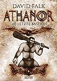 Athanor 3: Die letzte Bastion
