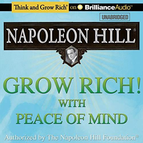 Couverture de Grow Rich! With Peace of Mind