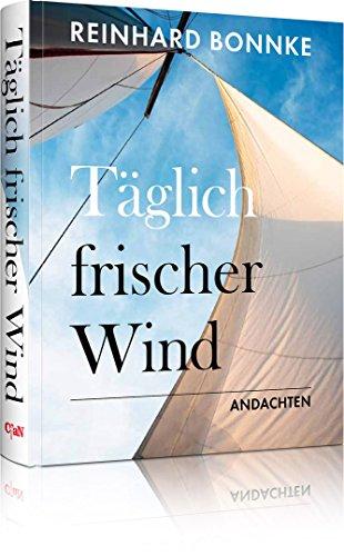 Täglich frischer Wind