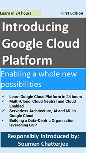 Introducing Google Cloud Platform: Enabling a whole new possibilities