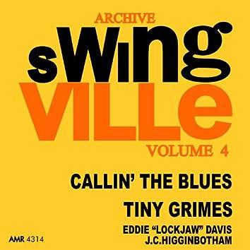 Swingville Volume 4: Callin' the Blues