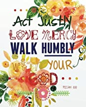 Act justly love mercy walk humbly with your god: Christian Kid Journal Note Book Lined (8
