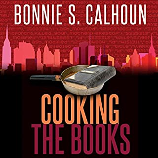Cooking the Books                   By:                                                                                                                                 Bonnie S. Calhoun                               Narrated by:                                                                                                                                 Zakiya Young                      Length: 8 hrs and 34 mins     Not rated yet     Overall 0.0