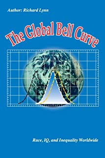 The Global Bell Curve: Race, IQ, and Inequality Worldwide