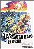 La Ciudad bajo el Agua [DVD]