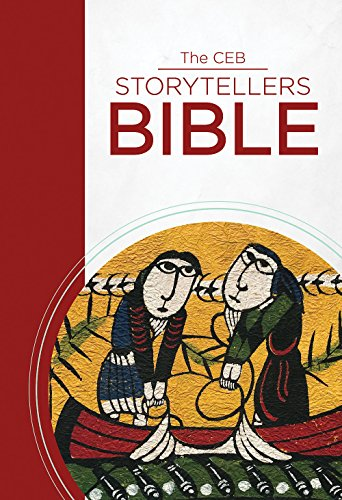 Compare Textbook Prices for The CEB Storytellers Bible  ISBN 9781609262082 by Common English Bible
