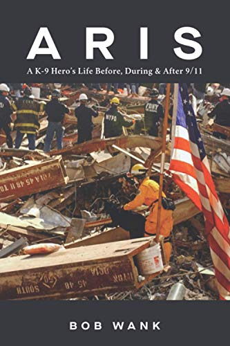 Aris A K-9 Hero's Life Before, During & After 9/11