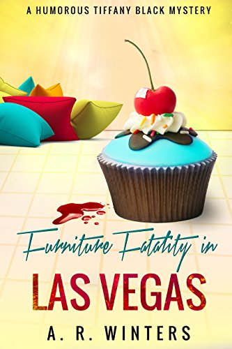 Furniture Fatality in Las Vegas: A Cozy Tiffany Black Mystery (Tiffany Black Mysteries Book 9) New Hampshire