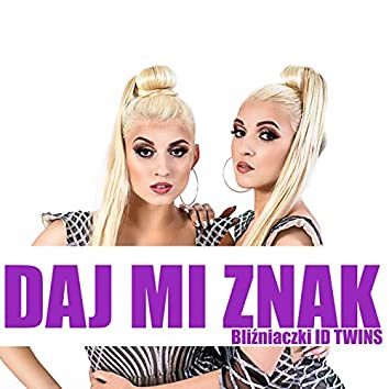 Daj mi znak (Radio Edit)