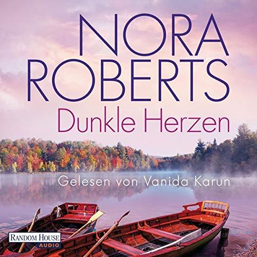 Dunkle Herzen Audiobook By Nora Roberts cover art